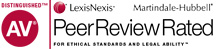 AV Lexis Nexis Martindale-Hubbell PeerReviewRated For Ethical Standards and Legal Ability